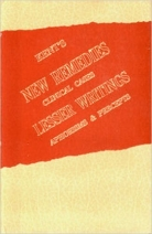 Kent's New Remedies,Clinical Cases,Lesser Writings,Aphorisms & Precepts (Hardcover)
