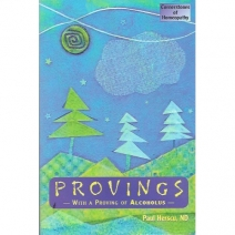 Provings With A Proving of Alcoholus (Softcover)