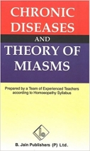 Chronic Diseases and Theory of Miasms (Softcover)
