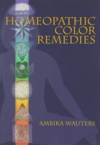 Homeopathic Color Remedies by Ambika Wauters