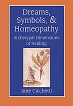 Dreams Symbols & Homeopathy by Jane Cicchetti