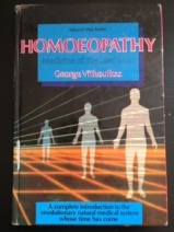 Homeopathy Medicine for the New Man by George Vithoulkas