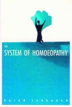 The System of Homeopathy by Rajan Sankaran