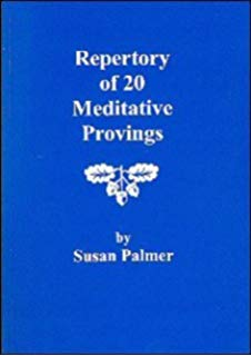 Repertory of 20 Meditative Provings by Susan Palmer