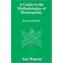 A Guide to the Methodologies of Homeopathy
