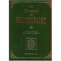 24 Chapters In Homeopathy with Addition of Introduction to Systems